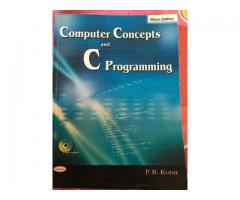 Computer Concepts and C Programming by P.B.Kotur